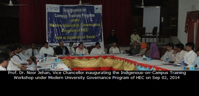 Professor Dr. Noor Jehan, Vice Chancellor inaugurating the Indigenous-on-Campus Training Workshop under Modern University Governance Program of HEC on Sep 02, 2014