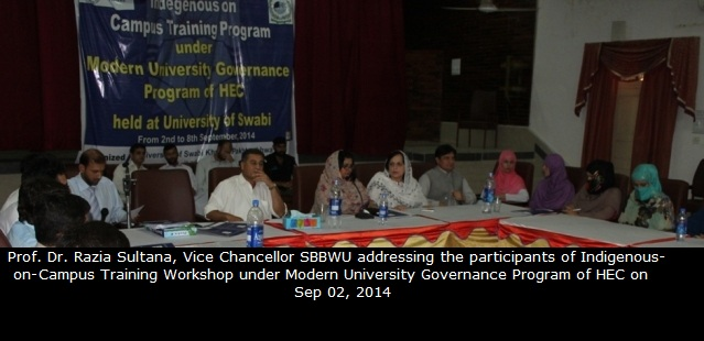 Professor Dr. Razia Sultana, Vice Chancellor SBBWU addressing the participants of Indigenous-on-Campus Training Workshop under Modern University Governance Program of HEC on sep 02, 2014