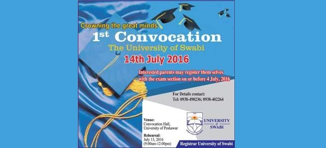 1st convocation, University of Swabi is scheduled to be held on July 14, 2016 at Convocation Hall, University of Peshawar
