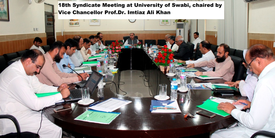 18th Syndicate Meeting at University of Swabi, chaired by Vice Chancellor Prof.Dr. Imtiaz Ali Khan