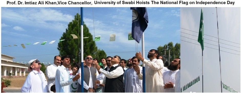 Prof. Dr. Imtiaz Ali Khan Vice Chancellor  University of Swabi Hoists The National Flag on Independence Day