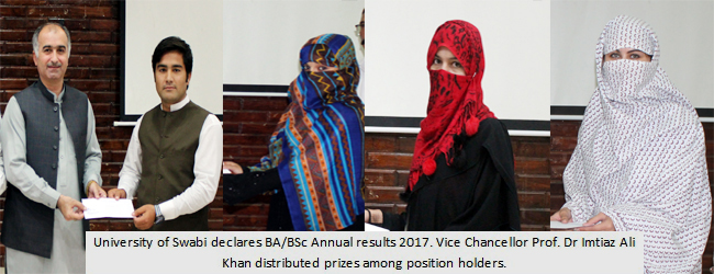 University of Swabi declares BA/BSc Annual results 2017. Vice Chancellor Prof. Dr Imtiaz Ali Khan distributed prizes among position holders.